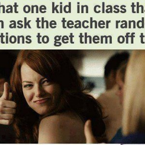 Asks Teacher random questions