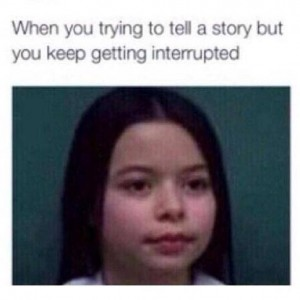 Getting interrupted