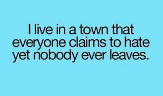 I live in a town