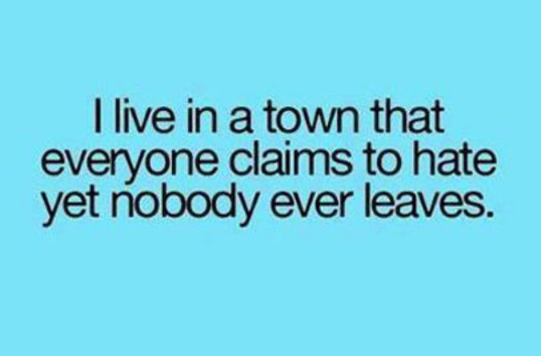 I Live In A Town Funny Pictures Quotes Memes Funny Images