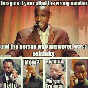 If you called a wrong number
