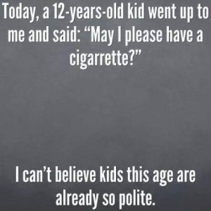 Kids this age are so polite