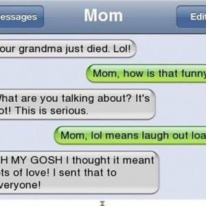 LOL Meaning to Mom