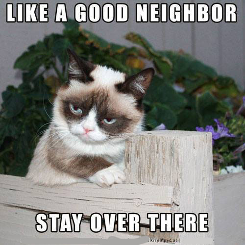 Like a good Neighbor like a good neighbor funny pictures, quotes, memes, funny images