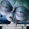 Looking at my phone in morning