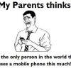 My Parents think..