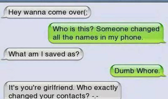 Saved contact as Dumb Whore