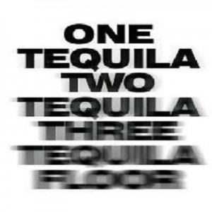 Tequila Quote
