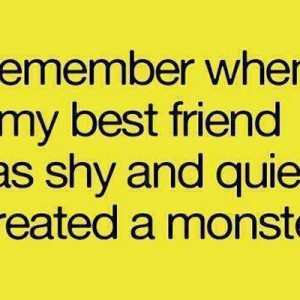 Best Friend was shy..