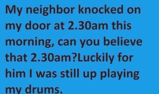 How rude Neighbor!