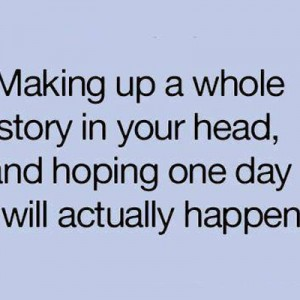 Making up a whole story