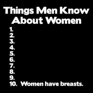 Men know about women