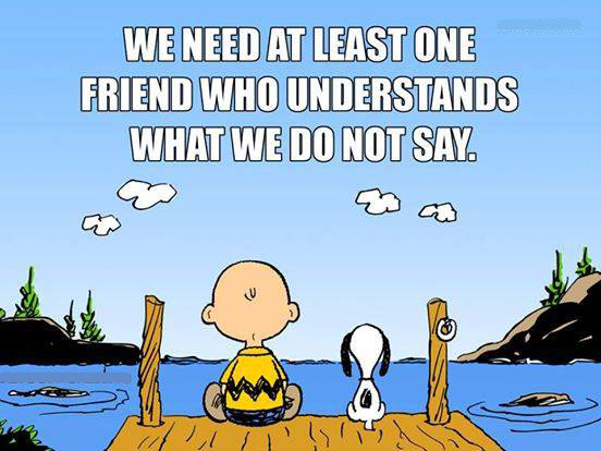 Need One Friend who..
