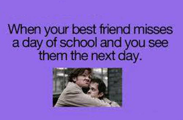 When Best Friend Misses A Day In School Funny Pictures Quotes