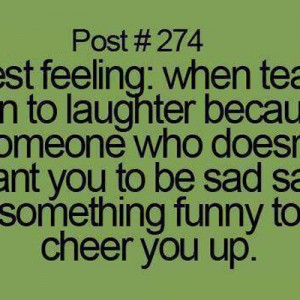 When Tears turn to Laughter
