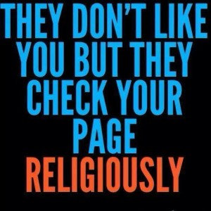 Haters will still check your page