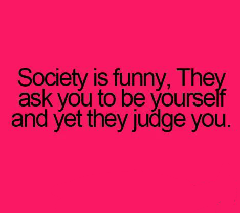 Society is funny
