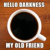 As Dark as Black Coffee