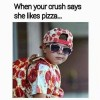 Crush likes Pizza