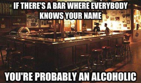 Everybody in the bar knows your name
