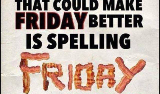 Friday with Bacon