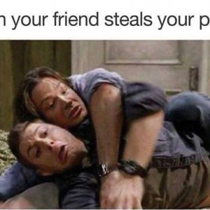 Friend takes your phone away