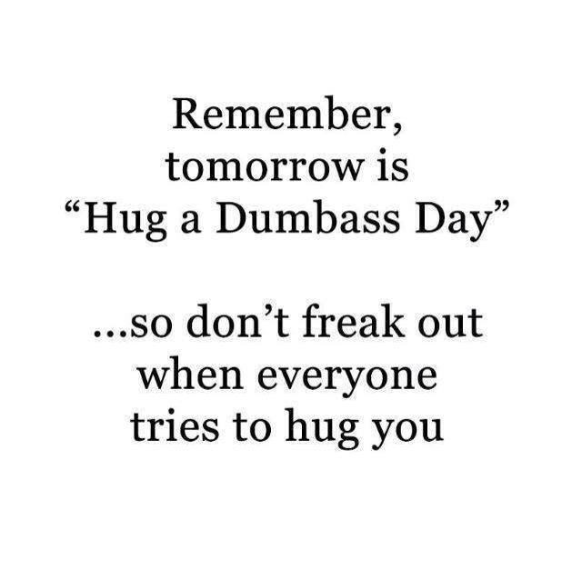 Hug a Dumb Day