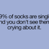 Socks are single