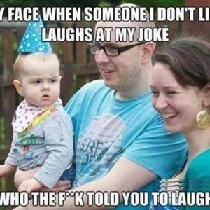 Someone I don't like laughs