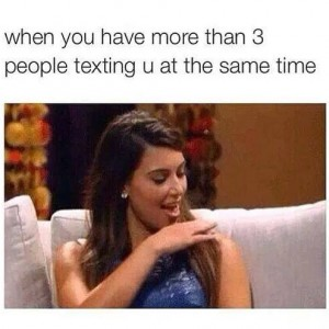 Texting you at the same time