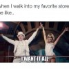 Walking into favorite store