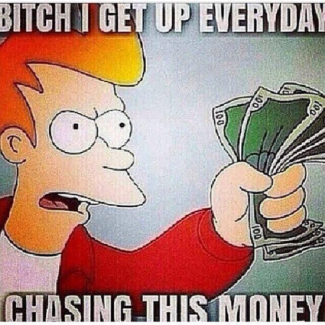 Get Money Quotes Cool Chasing This Money  Funny Pictures Quotes Memes Funny Images