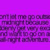 Don't let me go outside at midnight!