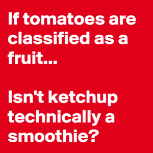 If Tomato is a fruit
