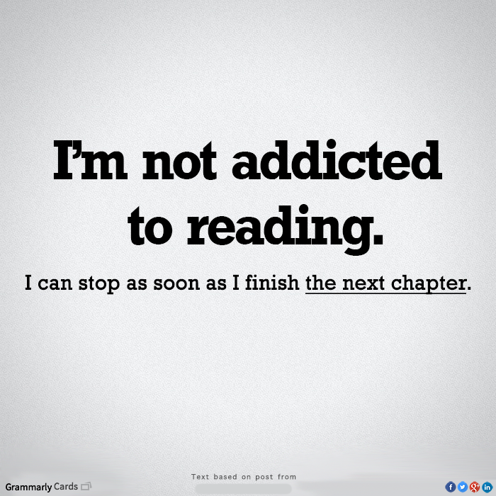 Not addicted to reading