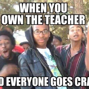 Own the teacher