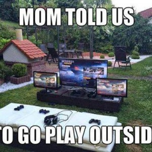 Playing Outside be like..