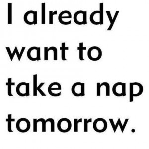Want to take a nap