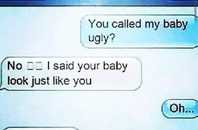 You called my baby ugly