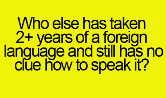 2 Years of Foreign Language