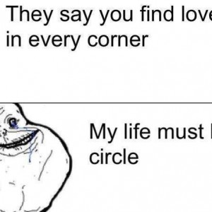 Forever Alone Guy's story!