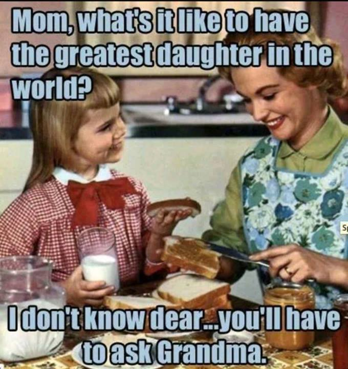 Greatest Daughter In The World Funny Pictures Quotes Memes Funny Images Funny Jokes Funny Photos