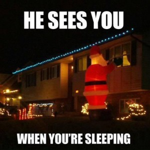 He Sees You!