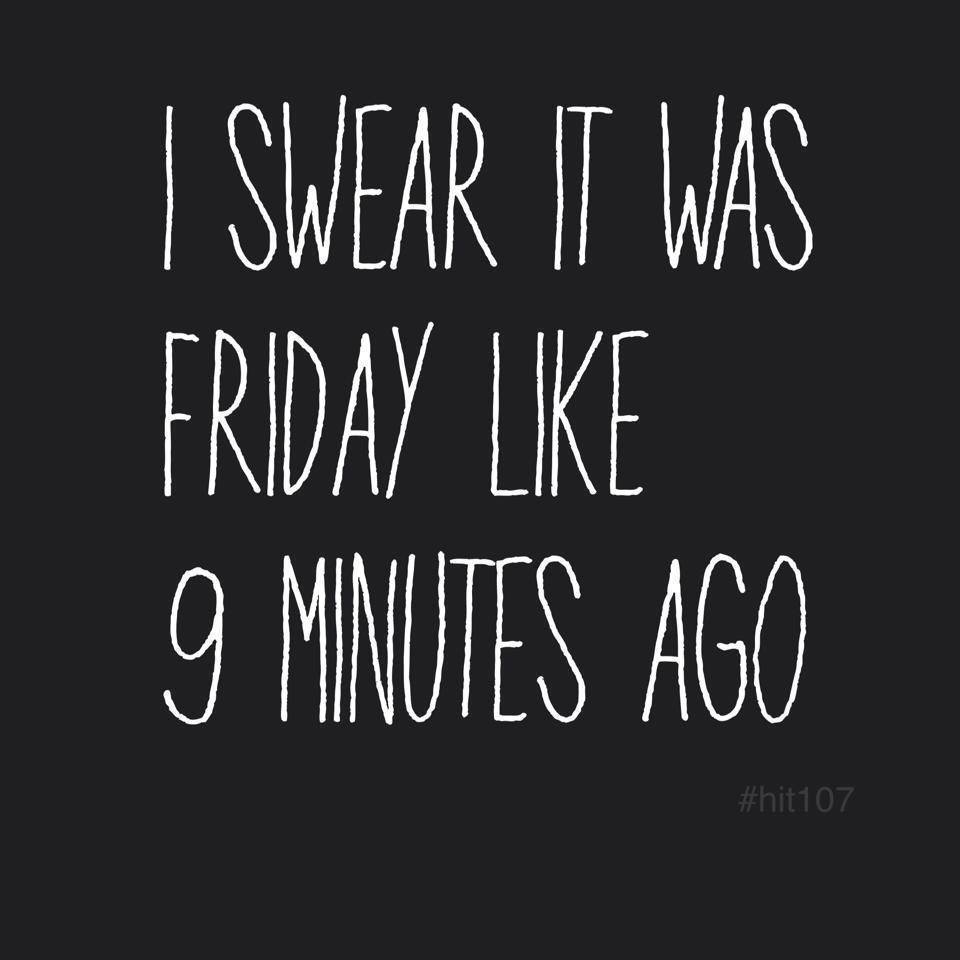 It was Friday
