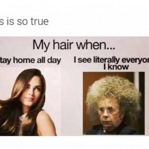 My hair when..