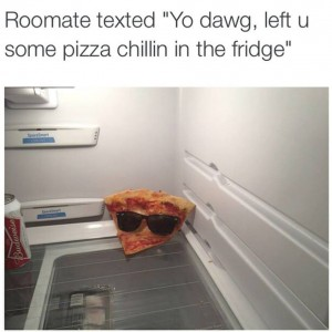 Pizza Chillin in the fridge