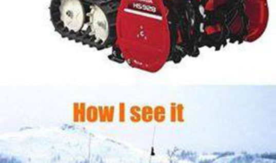 Snow Blowers be like..