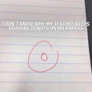 Teacher keeps drawing donuts