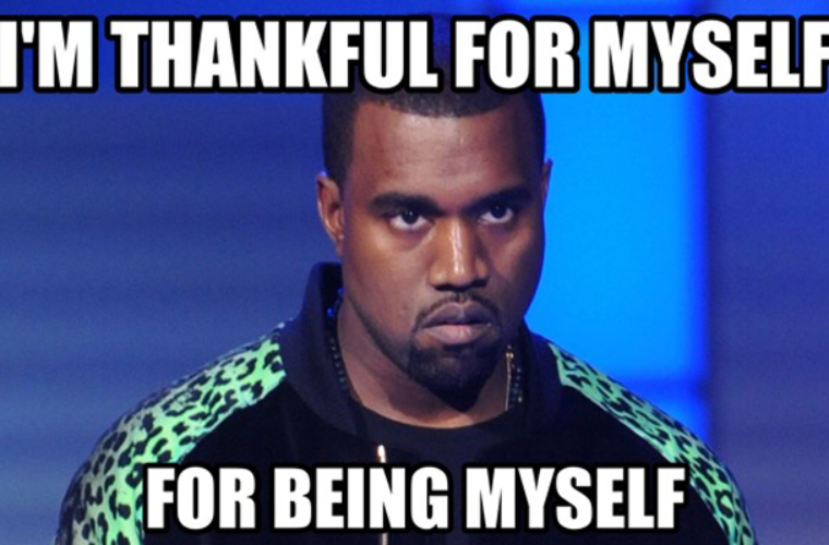 Thankful for myself 760x500 thankful for myself funny pictures, quotes, memes, funny images