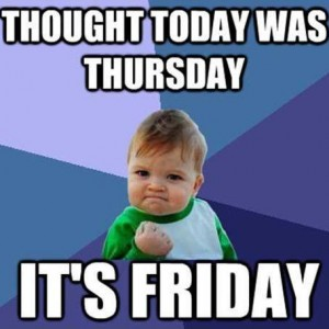 Thought Today was Thursday